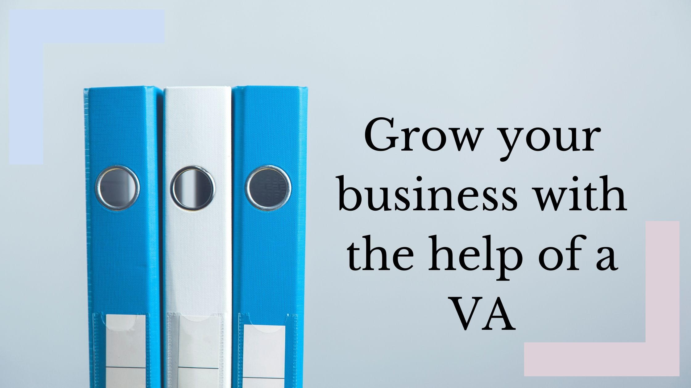 6 Ways a Virtual Assistant can help grow your business