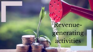 Grow your business with these revenue-generating activities