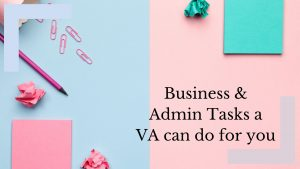 Admin & Business Tasks you should outsource