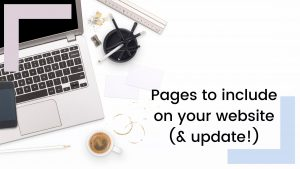 What to include on your website (& keep updated!)